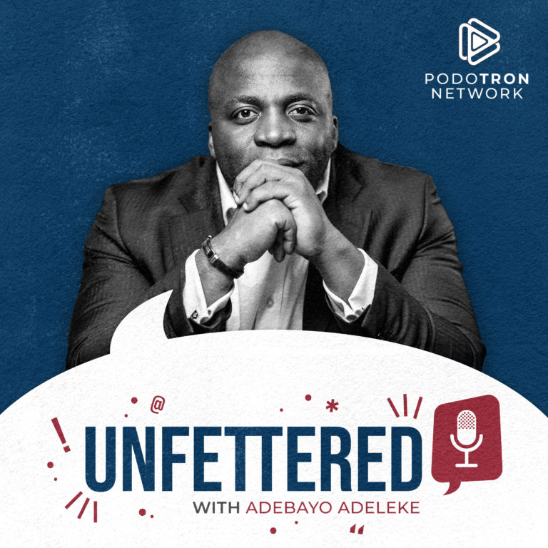 Unfettered Podcast